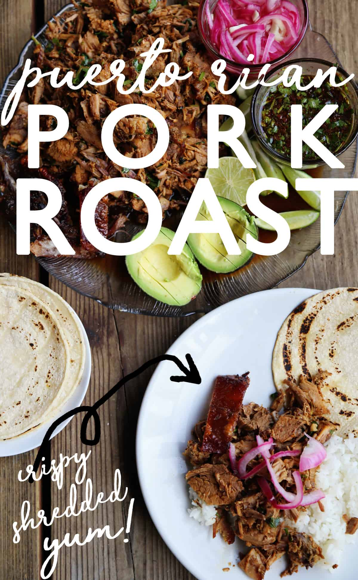 Puerto Rican Pork Roast is covered in cilantro sofrito and slow roasted until tender and shredded with a crispy skin. A great make ahead meal for a crowd!