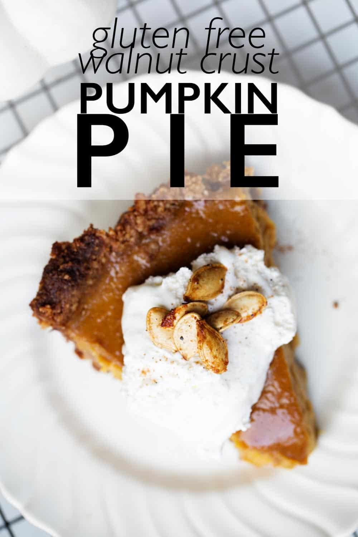 Fresh homemade pumpkin pie from pumpkin puree and gluten free walnut pie crust