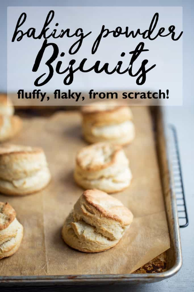 Biscuits from Scratch | flaky tender tall biscuits | flaky layers | easy biscuits made from scratch recipe homemade biscuits with butter