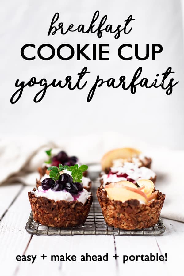 Kick the new year off right with a spread of yogurt parfaits in make-ahead Breakfast Cookie Cups! brunch recipes | for a crowd | breakfast cookies | breakfast cookie recipe | yogurt cups | breakfast with yogurt | yogurt parfait