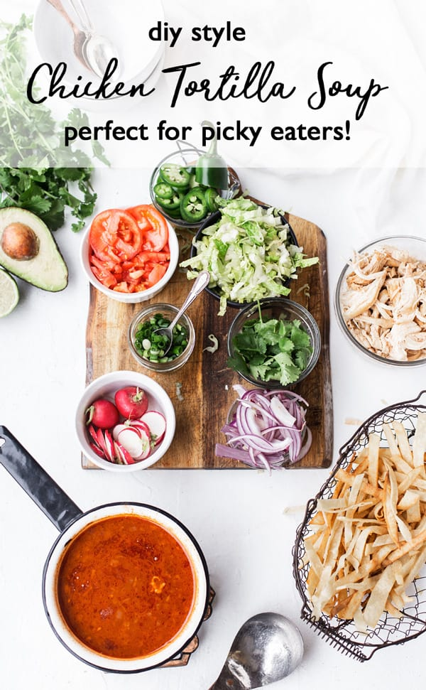 With the stock, protein, starch and toppings all offered separately this DIY Chicken Tortilla Soup was made for serving a crowd! Chicken tortilla soup   easy family dinner soup recipes   dinners for kids   how to make homemade soup #ad @Swanson