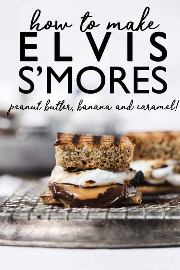 Peanut Butter Banana 'Elvis' Smores are a delicious gourmet mashup of The King's favorite sandwich and the king of campfire desserts! S'mores recipe | how to make smores at home | Smores dessert | s'mores kit