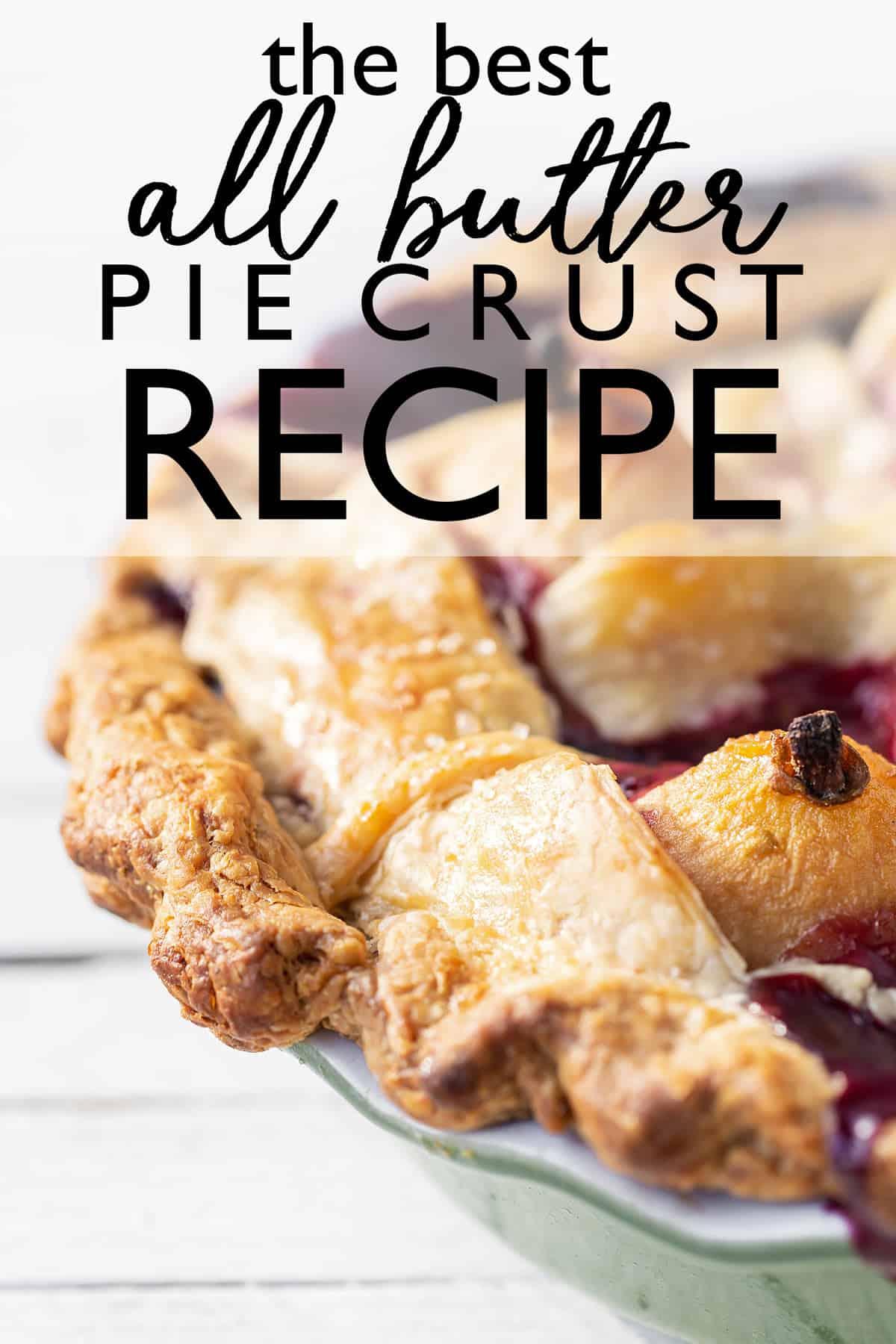 Easy homemade pie crust recipe. The BEST all butter pie crust recipe made without special equipment. Classic pie crust recipe!