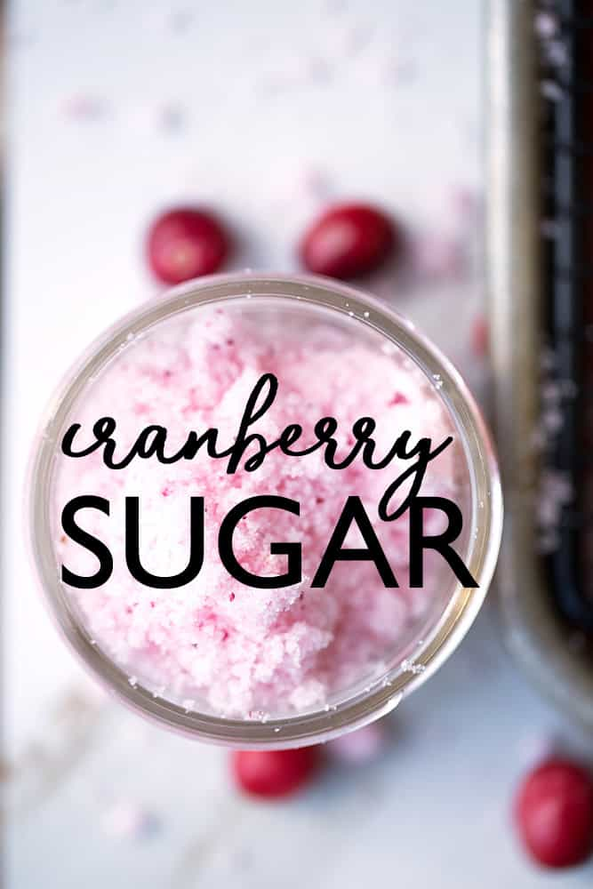 Homemade Cranberry Sugar is a naturally colored sugar that adds a festive touch to holiday cocktails, mocktails, desserts and more!